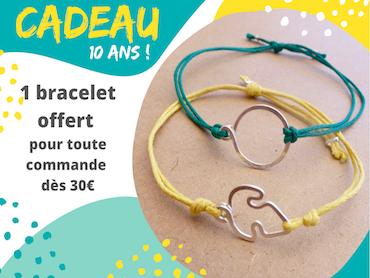 Cadeau pour les 10 ans: un bracelet offert dès 30€ d'achat